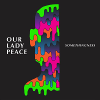 Aural Impressions: Our Lady Peace, Somethingness EP