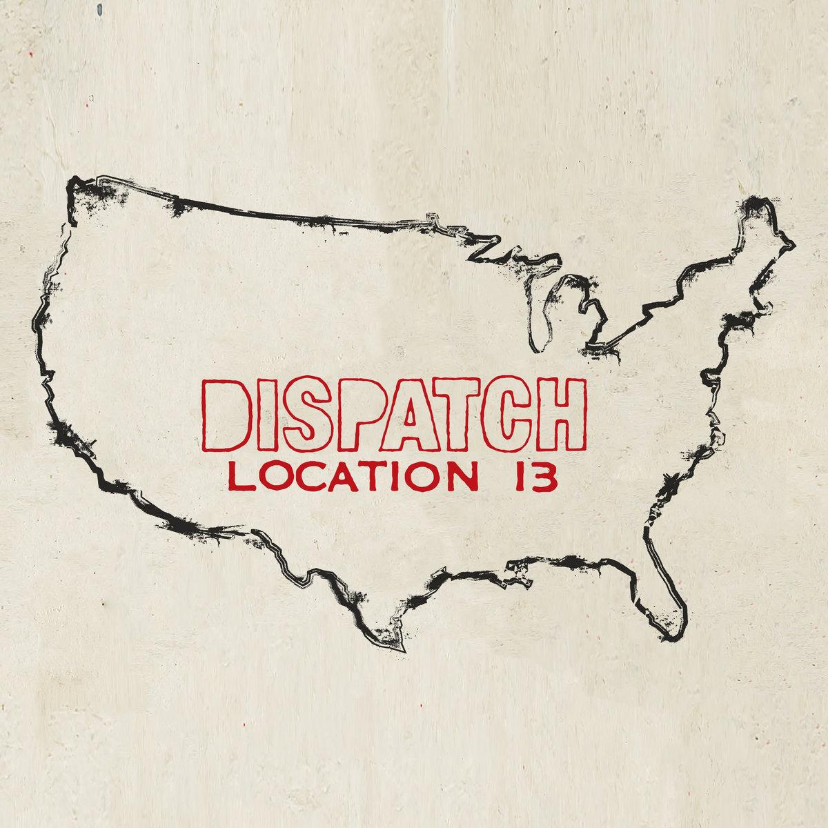 Aural Impressions: Dispatch, Location13